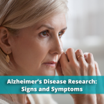 Alzheimer's Disease Research Signs and Symptoms