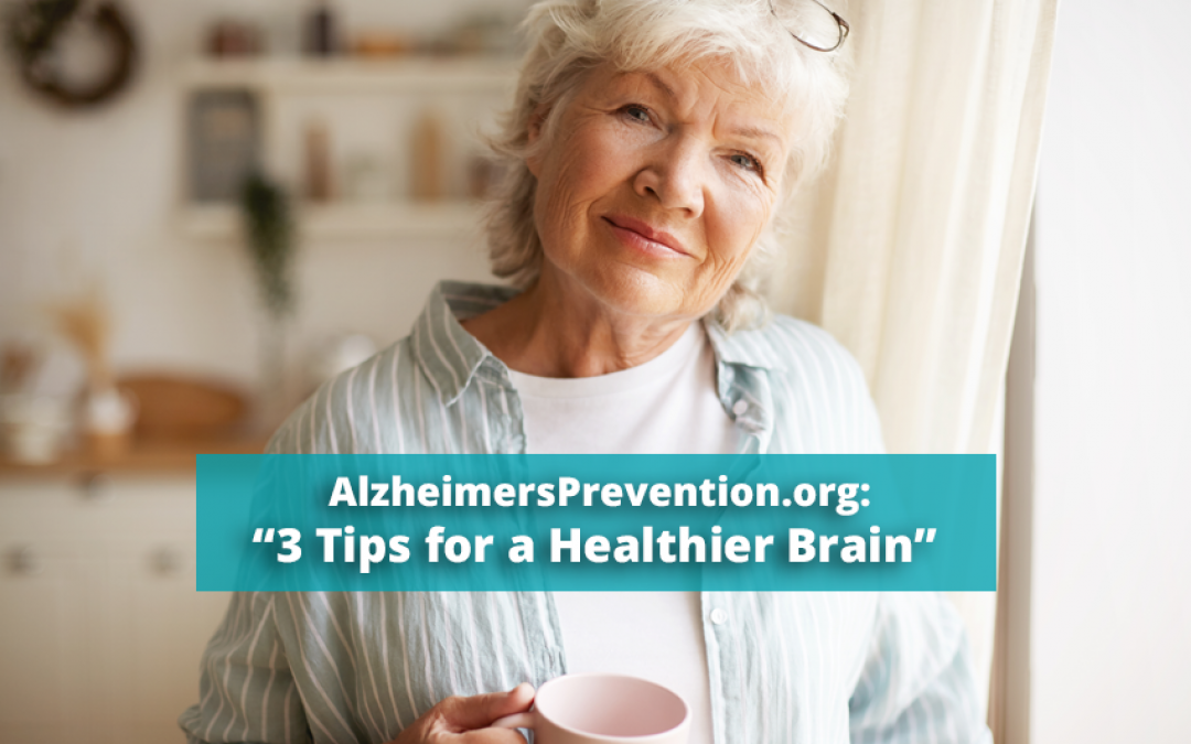 3 Tips for a Healthier Brain